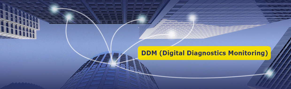 What is DDM/DOM for Optical Transceiver?