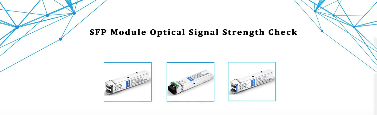 SFP Module Optical Signal Strength