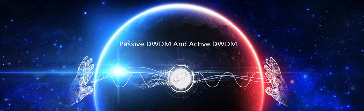 Know More Passive DWDM and Active DWDM system