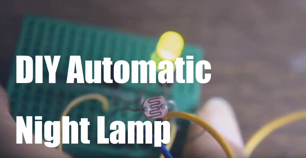 DIY Automatic Night Lamp
