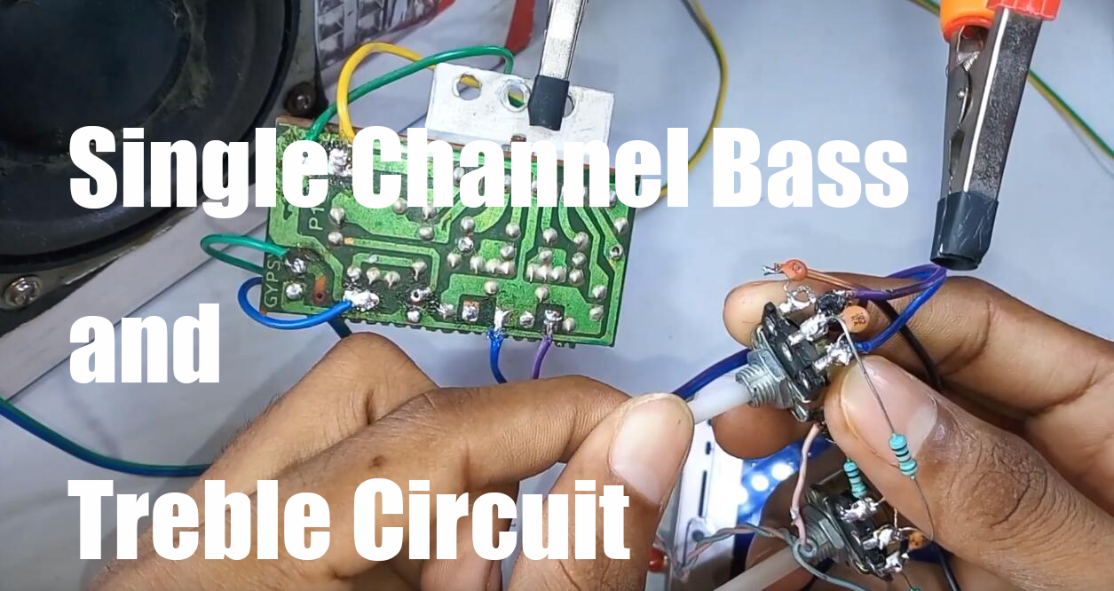 Single Channel Bass and Treble Circuit